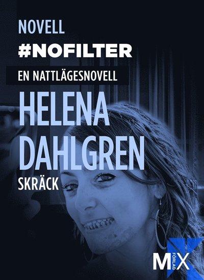 #nofilter : en nattlägesnovell