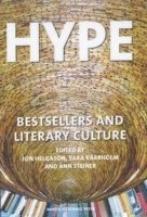 Hype : bestsellers and literary culture