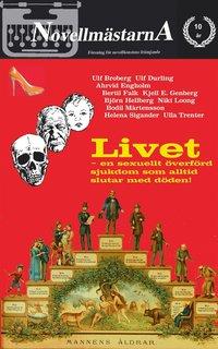 Livet - en sexuellt överförd sjukdom som alltid slutar med döden