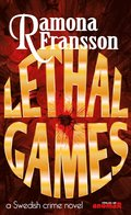 Lethal Games : a Swedish crome novel