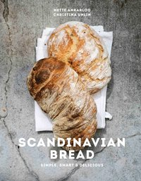 Scandinavian bread : simple, smart & delicious