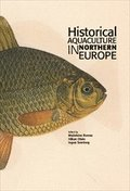 Historical Aquaculture in Northern Europe