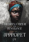 Children of virtue and vengeance. Upproret