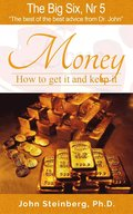 The Big Six Nr 5: Money - How to get it and keep it