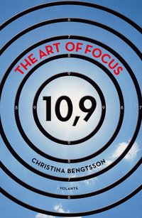 The art of focus : 10,9