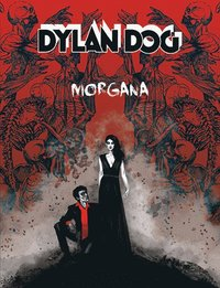 Dylan Dog. Morgana