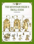 The Mountain Hiker's Troll Guide