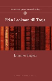 displaying the ideals of antiquity siapkas johannes sjgren lena