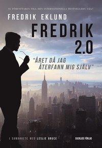 Fredrik 2.0 - året då jag återfann mig själv