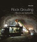 Rock Grouting ? Theories and Applications