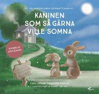 Kaninen som så gärna ville somna : En annorlunda godnattsaga - Kvinnlig uppläsare