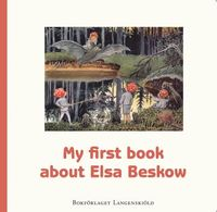 My first book about Elsa Beskow