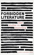 Forbidden Literature: Case studies on censorship