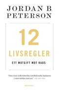 12 livsregler : ett motgift mot kaos