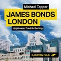 James Bonds London