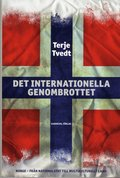 Det internationella genombrottet : norge från nationalstat till multikulturellt land