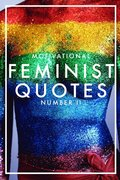 MOTIVATIONAL FEMINIST QUOTES 2 (Epub2)