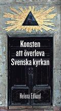 Konsten att överleva Svenska kyrkan