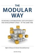 The modular way : achieving customization, cost efficiency and development speed - at the same time