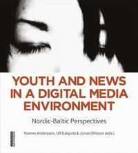 Youth and News in a Digital Media Environment