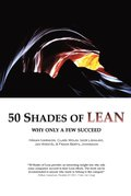 50 Shades of LEAN - Why only a few succeed
