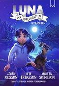 Luna och superkraften: Upptäckten