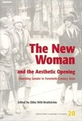The New Woman and the Aesthetic Opening