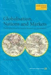 Globalisation, Nations and Markets : Challenging Issues in Current Research on Globalisation