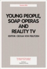 Young people, soap operas and reality tv. Yearbook 2004