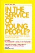 In the service of young people? Studies and reflections on media in the digital age. Yearbook 2005/2006