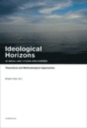 Ideological Horizons in Media and Citizen Discourses : Theoretical and Methodological Approaches