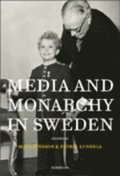 Media and Monarchy in Sweden