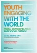 Youth engaging with the world : media, communication and social change