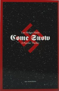 Come Snow - A Psychic Thriller