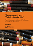 Sweetenings and Babylonish Gabble : Flute Vibrato and the Articulation of Fast Passages in the 18th and 19th centuries
