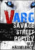 VARG Savage Street Poetry