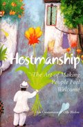 Hostmanship : the art of making people feel welcome