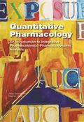 Quantitative pharmacology : an introduction to integrative pharmacokinetic-pharmacodynamic nalysis