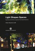 Light Shapes Spaces : Experiences of Distribution of Light and Visual Spatial Boundaries
