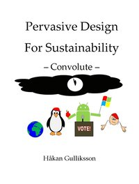 Pervasive Design for Sustainability - Convolute