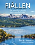 FJÄLLEN : The Swedish mountains - Das schwedische Fjäll