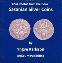 Coin photos from the book Sasanian silver coins