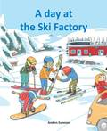 A day at the Ski Factory