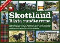 Skottland : bästa rundturerna / Bosse Bjelvenstedt.