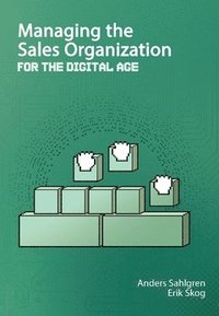 Managing the sales organization : for the digital age