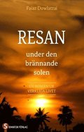 Resan : under den brännande solen