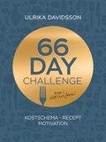 66 day challenge: Kostschema, recept, motivation