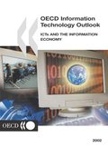 Information Technology Outlook 2002 ICTs and the Information Economy