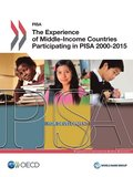 The experience of middle-income countries participating in PISA 2000-2015