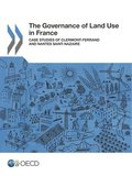 The governance of land use in France